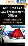 Get Hired as a Law Enforcement Office...
