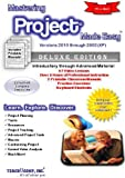 img - for Mastering Project Made Easy Training Tutorial v. 2010 through 2002 - How to use Microsoft Project Video e Book Manual Guide. Even dummies can learn ... - Advanced material from Professor Joe book / textbook / text book