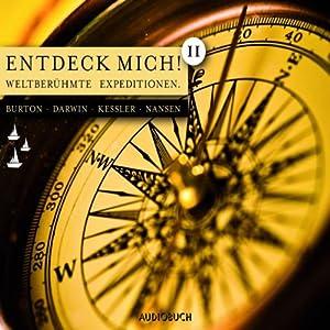 Entdeck mich 2. Weltberühmte Expeditionen Hörbuch