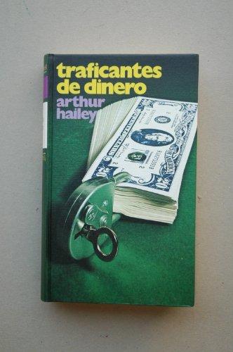 Traficantes De Dinero