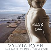 Seduced by Three | [Sylvia Ryan]