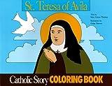 St. Teresa of Avila Coloring Book (0895553724) by Mary Fabyan Windeatt