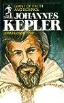 [(Johannes Kepler: Giant of Faith and...