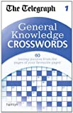 The Telegraph General Knowledge Crosswords: 1