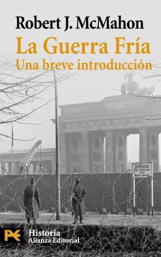 La Guerra Fría: Una breve introducción (El Libro De Bolsillo - Historia)