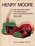 img - for HENRY MOORE: Catalogue of Graphic Work, 1931-1972. By G rald Cramer, Alistair Grant, David Mitchinson. book / textbook / text book