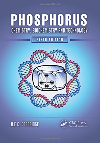 Phosphorus: Chemistry, Biochemistry and Technology, Sixth  Edition