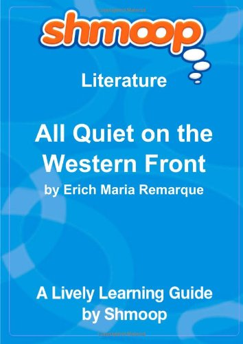 a literary analysis of all is quiet on the western front A summary of motifs in erich maria remarque's all quiet on the western front learn exactly what happened in this chapter, scene, or section of all quiet on the western front and what it means perfect for acing essays, tests, and quizzes, as well as for writing lesson plans.