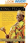 King Peggy: An American Secretary, He...