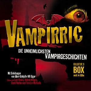 Vampirric. Die unheimlichsten Vampirgeschichten Hörbuch