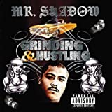 echange, troc Mr Shadow - Grinding & Hustling
