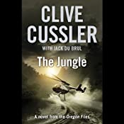 The Jungle | [Clive Cussler, Jack Du Brul]
