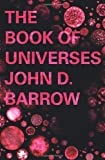 The Book of Universes (1847920985) by Barrow, John D.