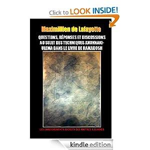 Questions, Réponses et Discussions au Sujet des Techniques Anunnaki-Ulema dans le Livre de Ramadosh (French Edition)