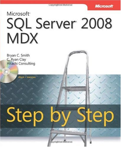 Microsoft® SQL Server® 2008 MDX Step by Step (Step by Step (Microsoft))