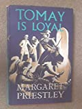 img - for Tomay Is Loyal book / textbook / text book