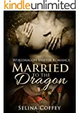 SHIFTER ROMANCE: Married to the Dragon (Were-dragon Elves Paranormal Romance) (Wedding Fantasy Short Story)
