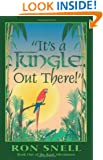 It's a Jungle Out There!: Book One of the Rani Adventures (The Rani Adventures Series : Vol 1)