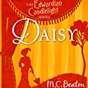 Daisy: Edwardian Candlelight, Book 7 (       UNABRIDGED) by M. C. Beaton Narrated by Emma Powell
