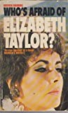 Who's Afraid of Elizabeth Taylor? (0583125859) by Maddox, Brenda