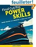 Final Cut Pro Power Skills: Work Fast...