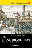 The French Revolution: Class War or Culture Clash? (0312175213) by Blanning, T. C. W.
