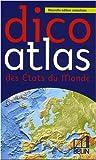 echange, troc Romuald Belzacq, Frédéric Miotto, Marie-Sophie Putfin - Dico atlas des Etats du monde