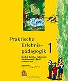 Image of Praktische Erlebnispädagogik 1: Bewährte Sammlung motivierender Interaktionsspiele - Band 1