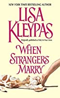 When Strangers Marry (Avon Historical Romance)
