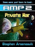 AMP Private War (English Edition)