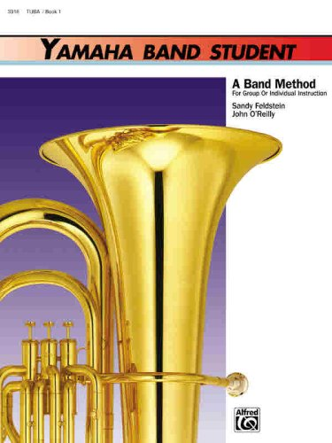 Yamaha Band Student, Book 1: Tuba (Yamaha Band Method)