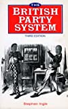img - for British Party System: Third Edition book / textbook / text book