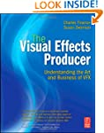 The Visual Effects Producer: Understa...