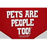 Pets Are People Too Dog Scarf White