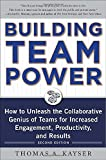 img - for Building Team Power: How to Unleash the Collaborative Genius of Teams for Increased Engagement, Productivity, and Results book / textbook / text book