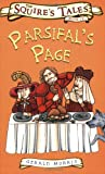Parsifal's Page - The Squires Tales Book IV (0753413531) by Gerald Morris