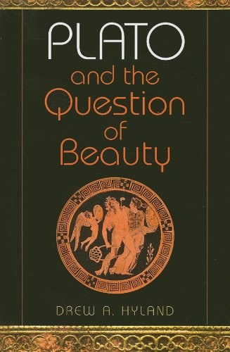 Plato and the Question of Beauty (Studies in Continental Thought)