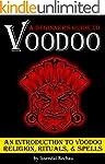 VOODOO: A Beginner's Guide to Voodoo...