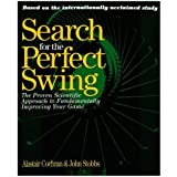The Search for the Perfect Swing