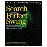 A. J. Cochran The Search for the Perfect Swing