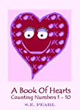 A Book Of Hearts - Counting Numbers 1 - 10