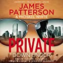 Private Down Under Audiobook by James Patterson Narrated by Daniel Lapaine