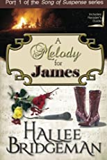 A Melody for James: Part 1 of the Song of Suspense series (Volume 1)