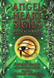 Angel Heart Sigils: Mystical Symbols from the Angels of Atlantis