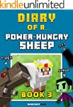 Diary of a Power-Hungry Sheep: Book 3...
