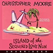 Island of the Sequined Love Nun | [Christopher Moore]
