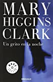 Un grito en la noche / A Cry in the Night Mary Higgins Clark