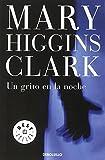 Mary Higgins Clark Un grito en la noche / A Cry in the Night
