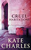 img - for Cruel Habitations book / textbook / text book