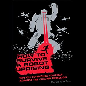 How to Survive a Robot Uprising Hörbuch